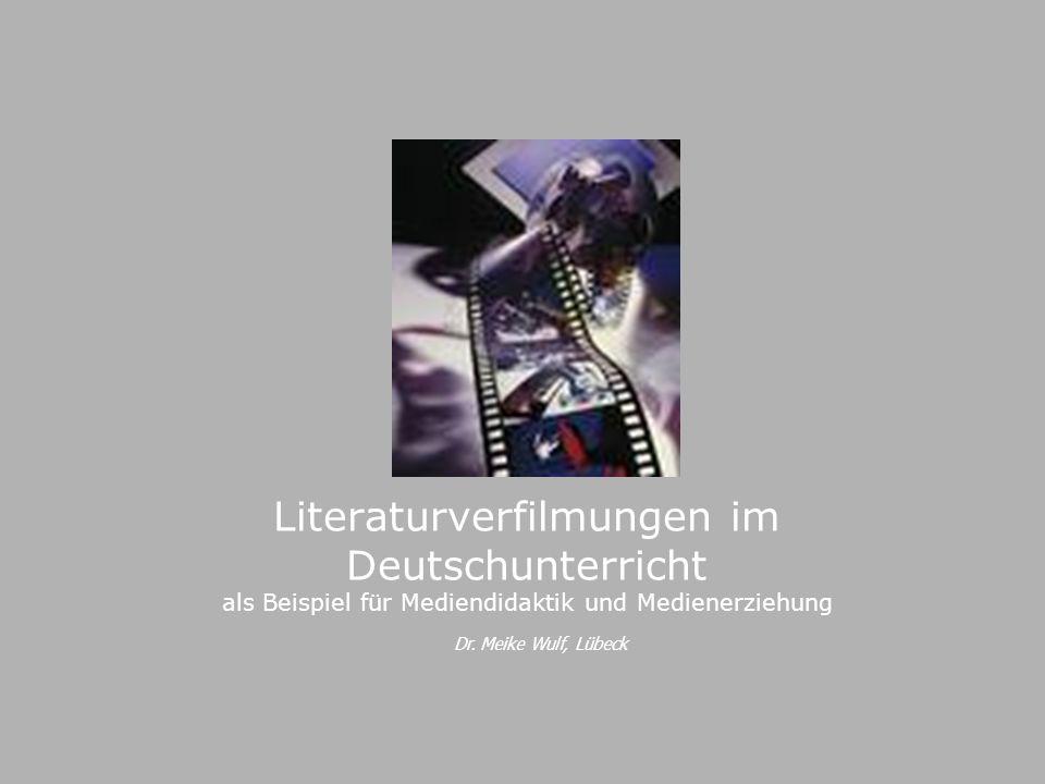 Literaturverfilmungen im Deutschunterricht als Beispiel für Mediendidaktik und Medienerziehung