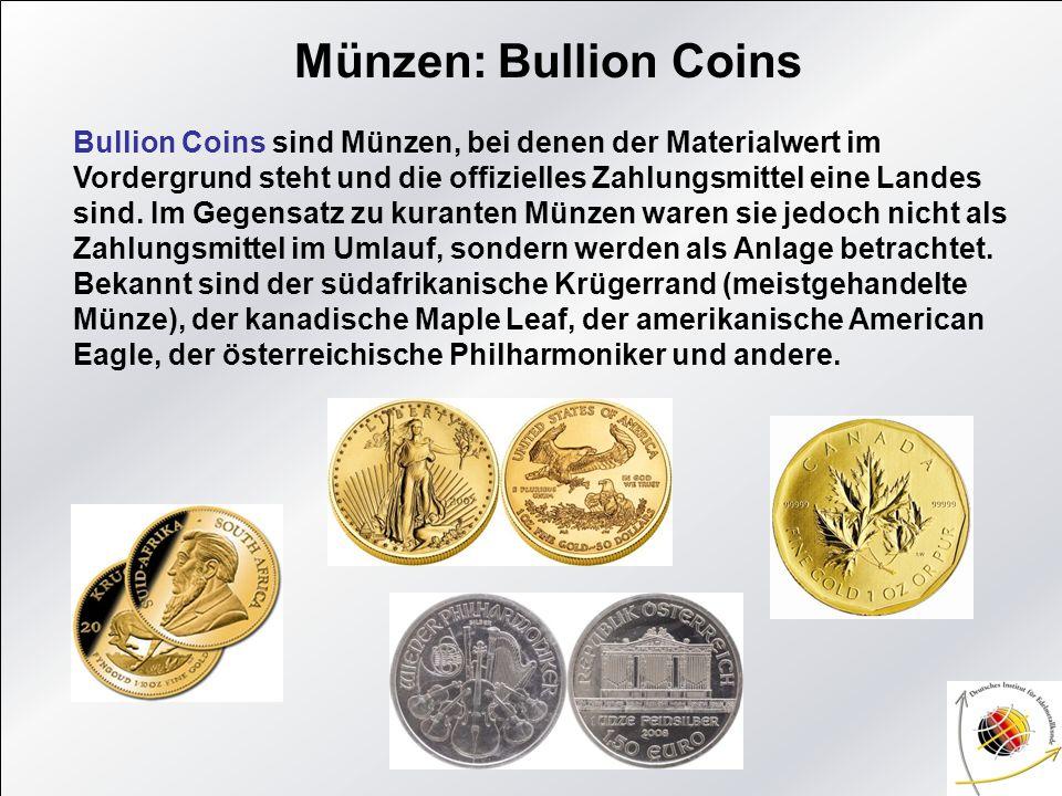 Münzen: Bullion Coins