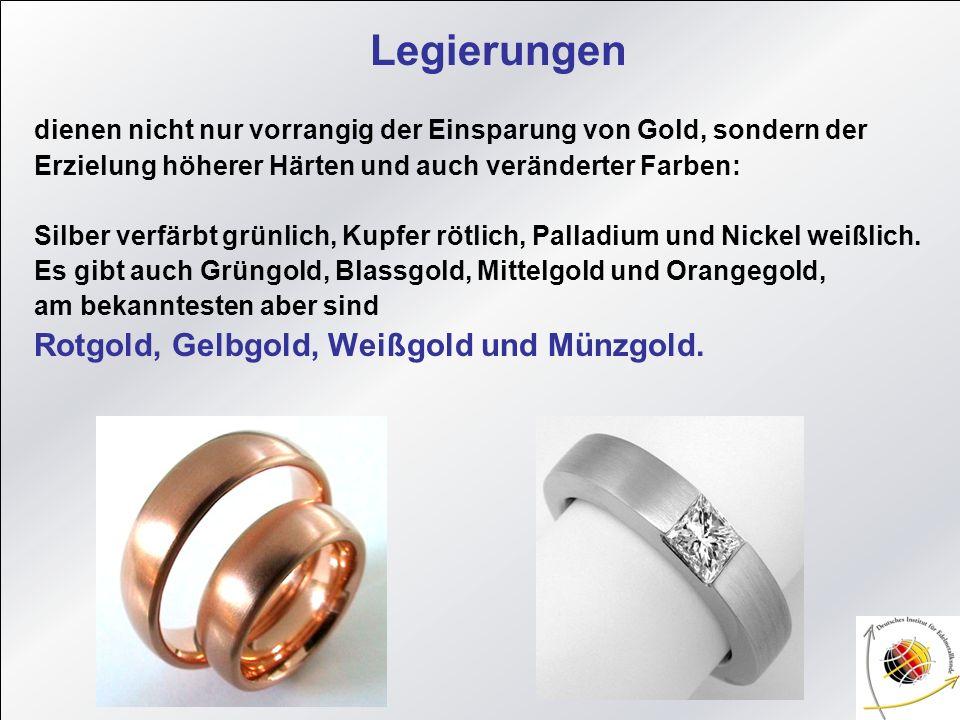 Rotgold, Gelbgold, Weißgold und Münzgold.