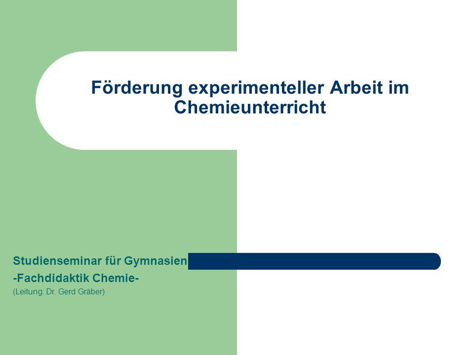 Förderung experimenteller Arbeit im Chemieunterricht