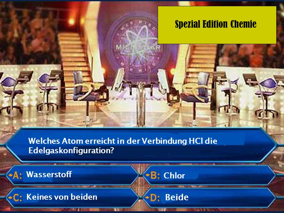 Welches Atom erreicht in der Verbindung HCl die Edelgaskonfiguration
