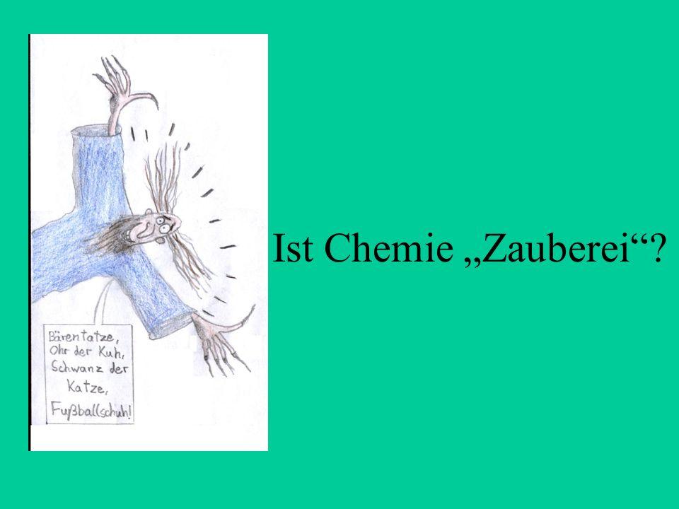 """Ist Chemie """"Zauberei"""