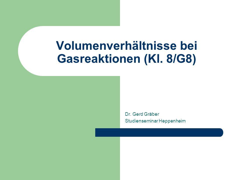 Volumenverhältnisse bei Gasreaktionen (Kl. 8/G8)