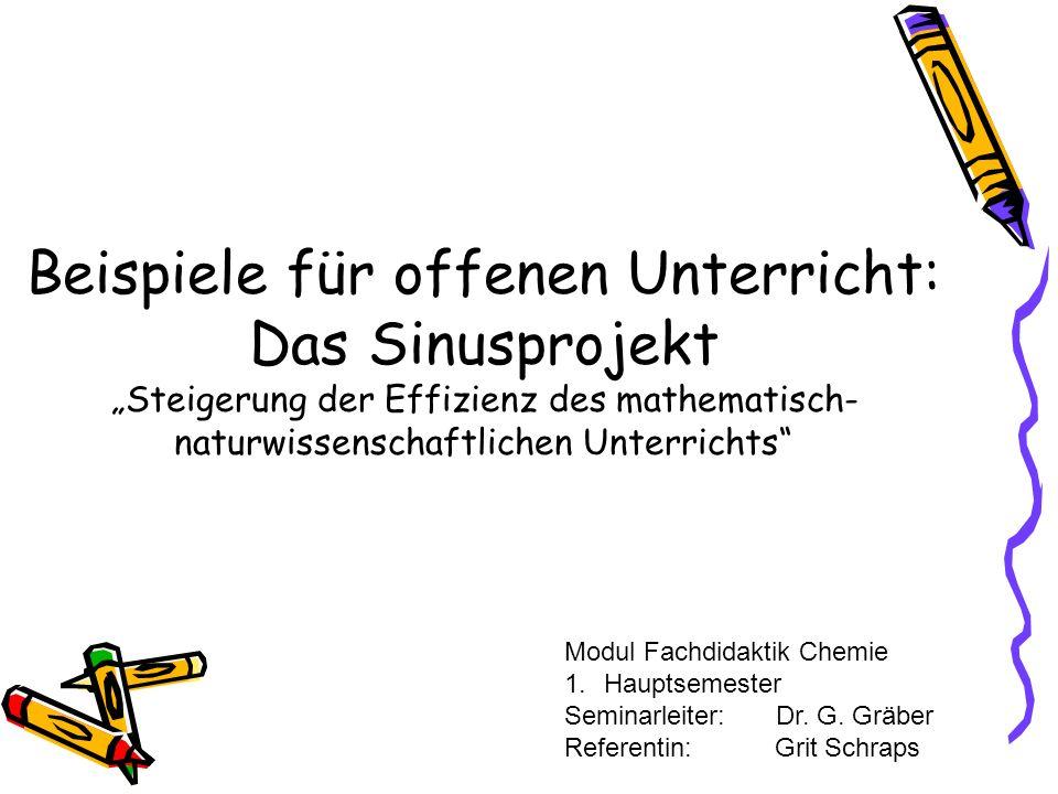 """Beispiele für offenen Unterricht: Das Sinusprojekt """"Steigerung der Effizienz des mathematisch-naturwissenschaftlichen Unterrichts"""