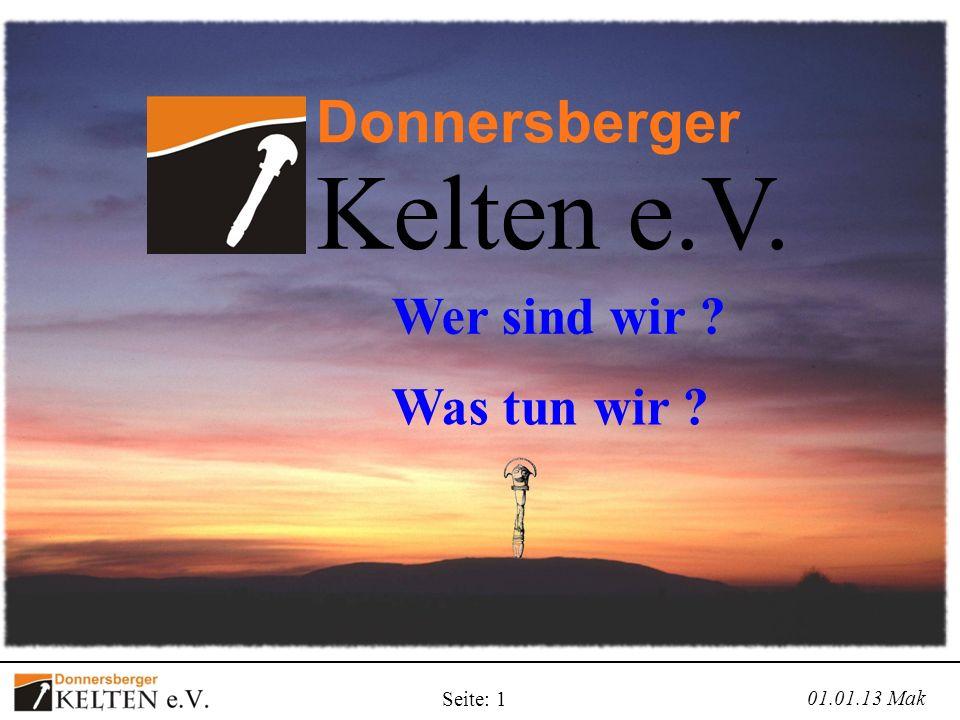 Kelten e.V. Donnersberger Wer sind wir Was tun wir Seite: 1