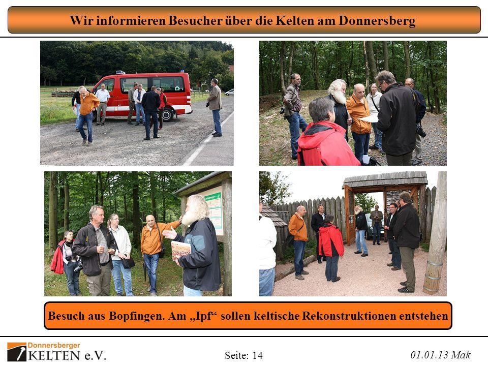 Wir informieren Besucher über die Kelten am Donnersberg