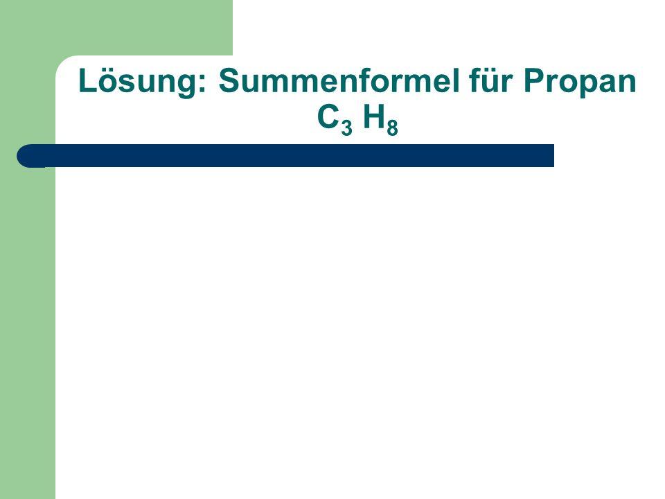 Lösung: Summenformel für Propan C3 H8