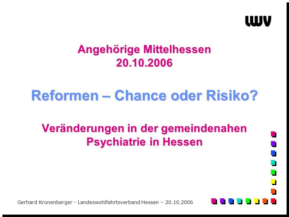 Angehörige Mittelhessen 20. 10. 2006 Reformen – Chance oder Risiko