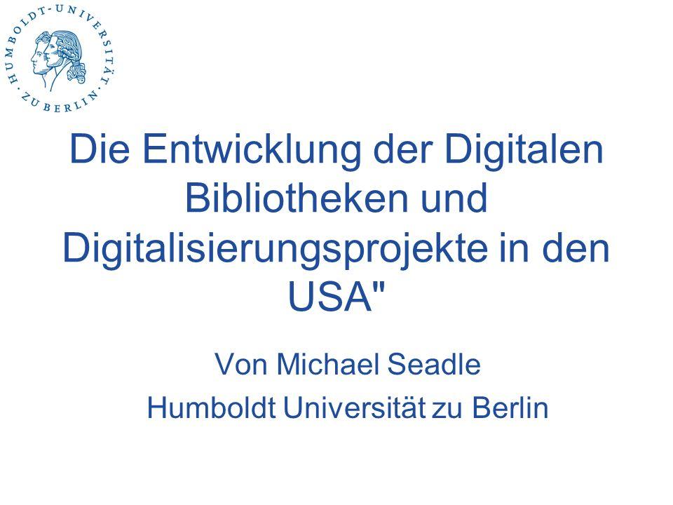 Von Michael Seadle Humboldt Universität zu Berlin