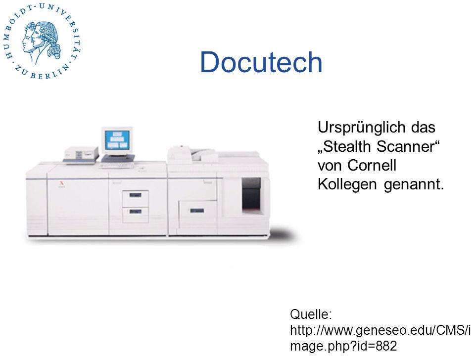 """Docutech Ursprünglich das """"Stealth Scanner von Cornell Kollegen genannt."""