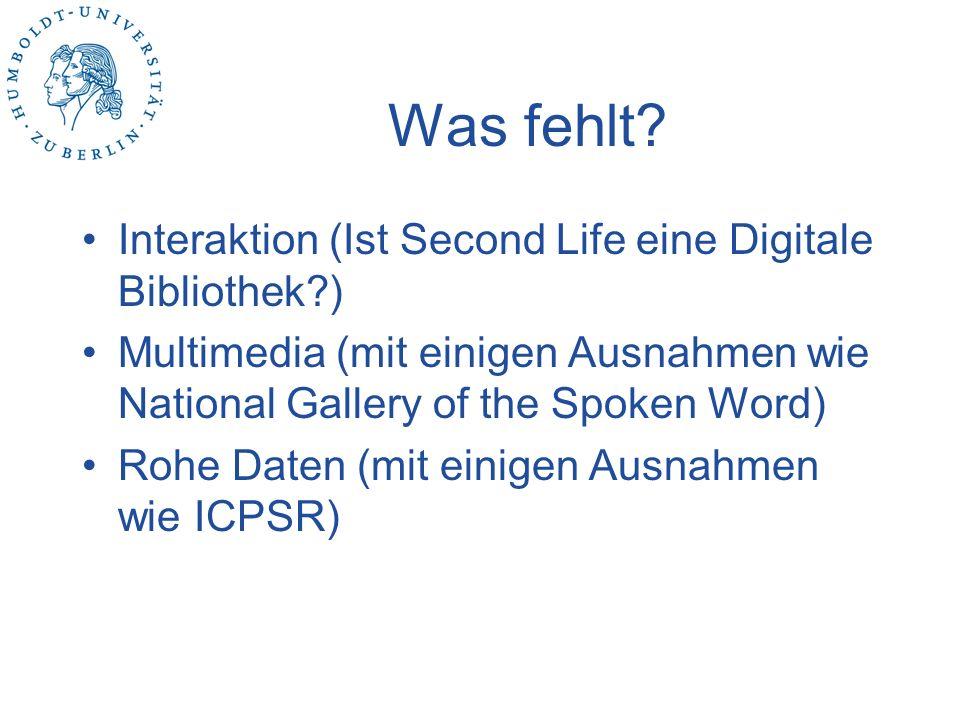 Was fehlt Interaktion (Ist Second Life eine Digitale Bibliothek )