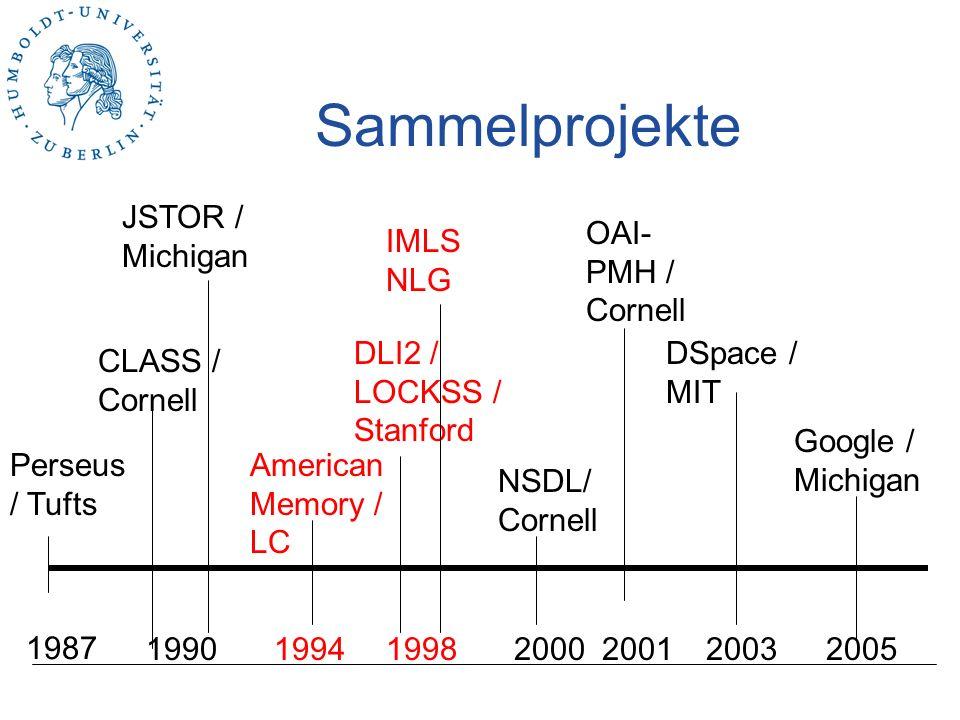 Sammelprojekte JSTOR / Michigan OAI-PMH / Cornell IMLS NLG