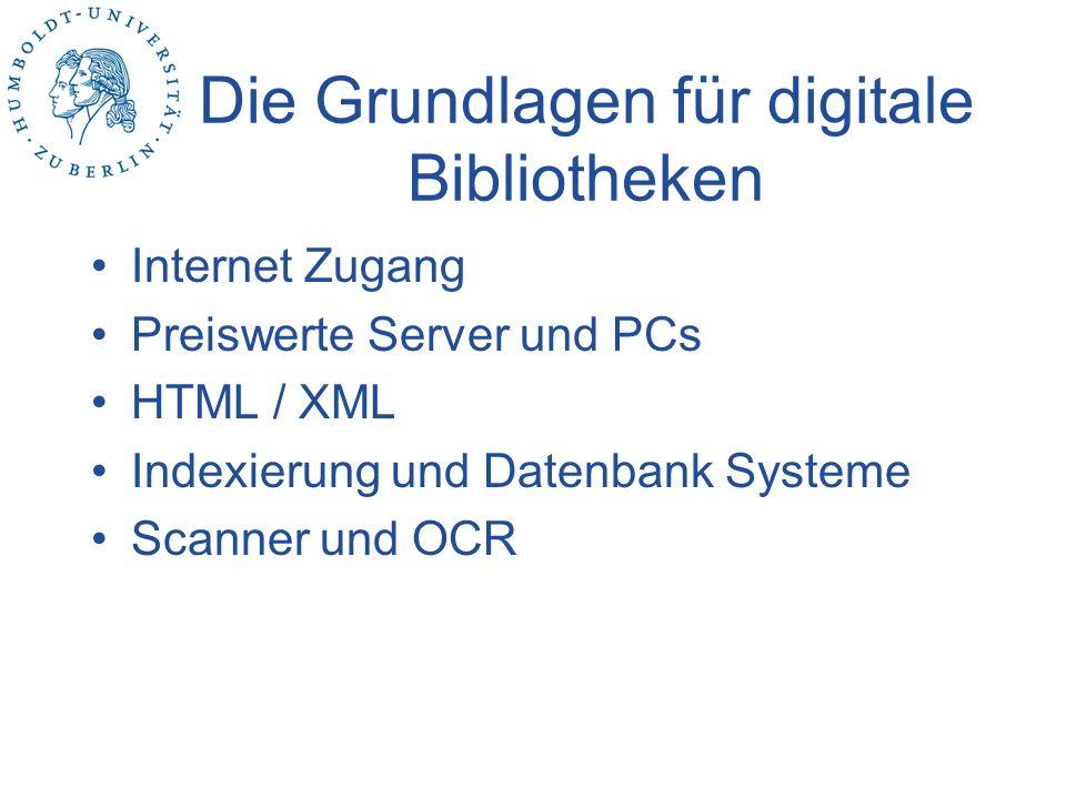 Die Grundlagen für digitale Bibliotheken