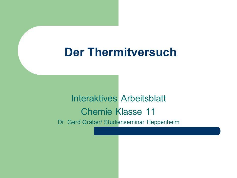 Der Thermitversuch Interaktives Arbeitsblatt Chemie Klasse 11