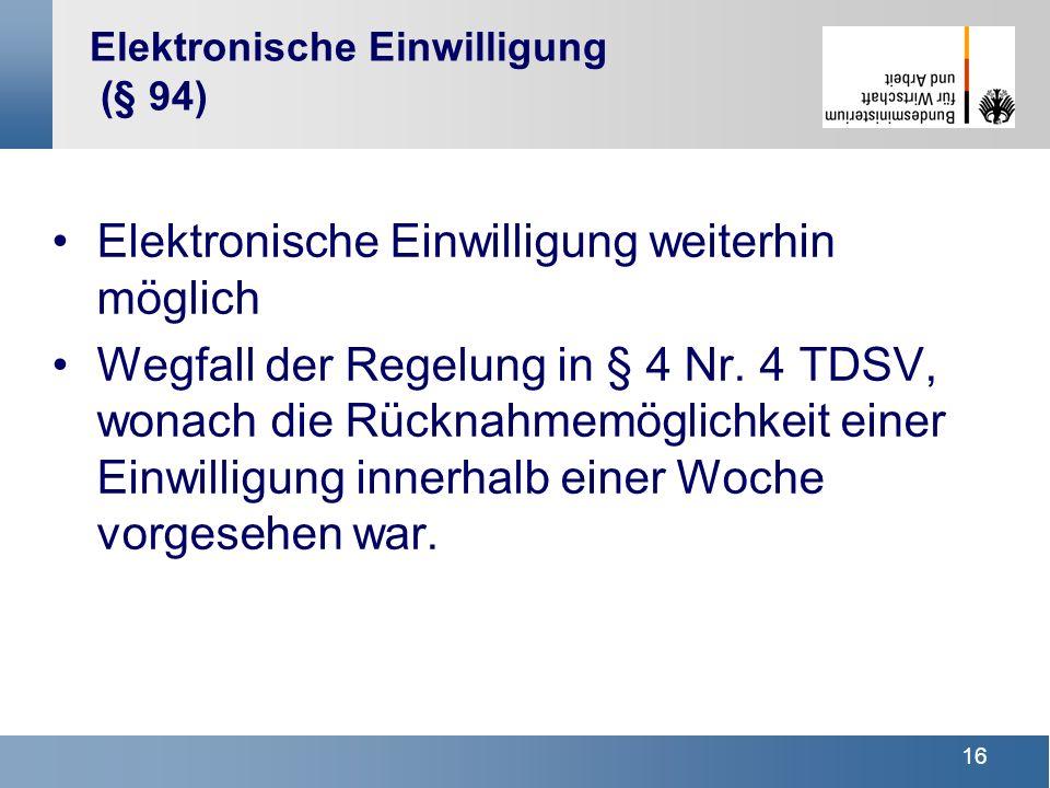 Elektronische Einwilligung (§ 94)