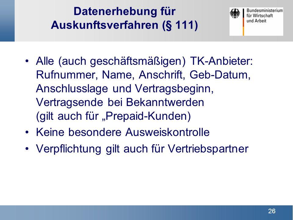 Datenerhebung für Auskunftsverfahren (§ 111)