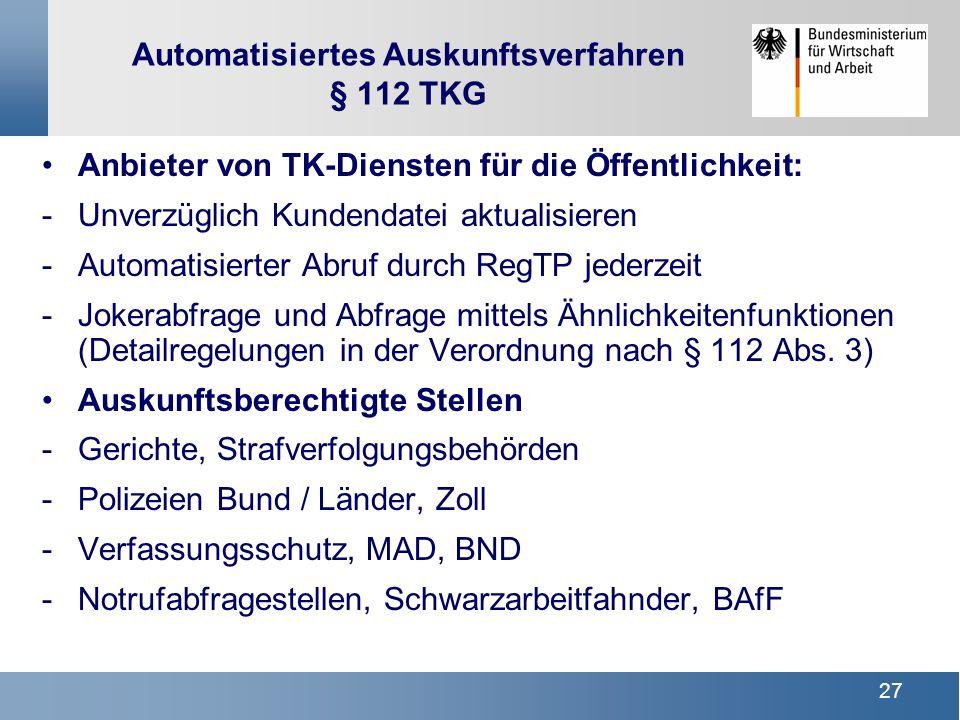 Automatisiertes Auskunftsverfahren § 112 TKG