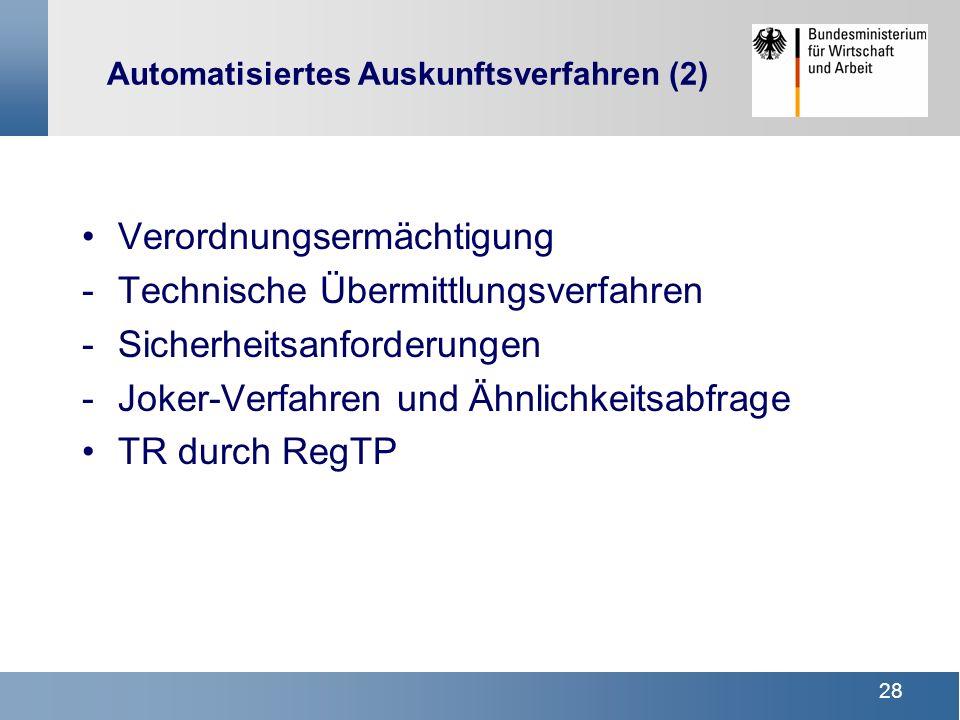 Automatisiertes Auskunftsverfahren (2)