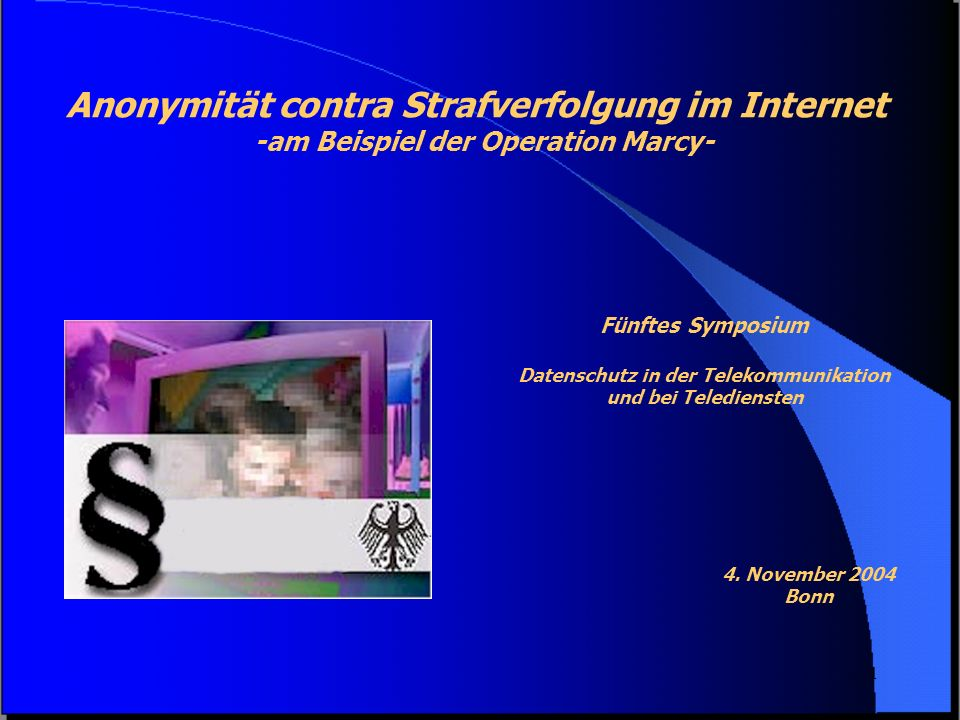 -am Beispiel der Operation Marcy- Datenschutz in der Telekommunikation
