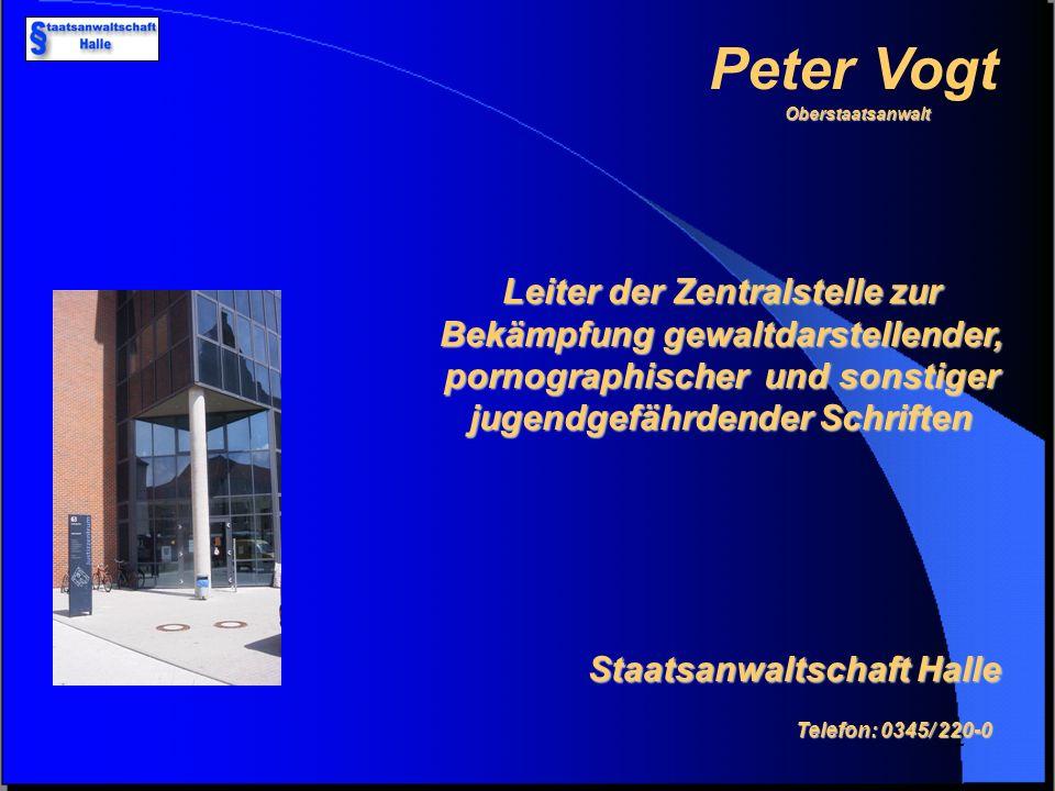 Peter Vogt Oberstaatsanwalt.