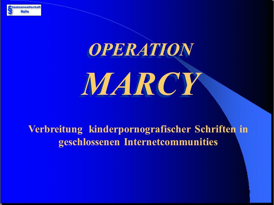 OPERATION MARCY Verbreitung kinderpornografischer Schriften in geschlossenen Internetcommunities