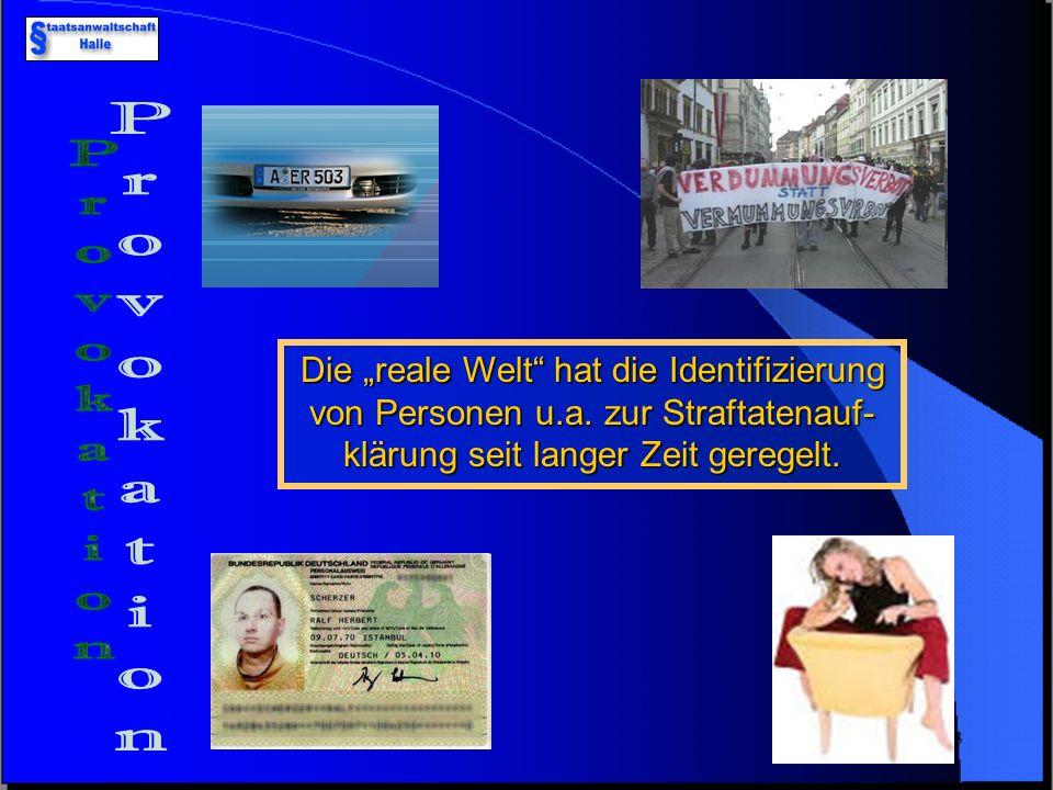 """Die """"reale Welt hat die Identifizierung von Personen u. a"""