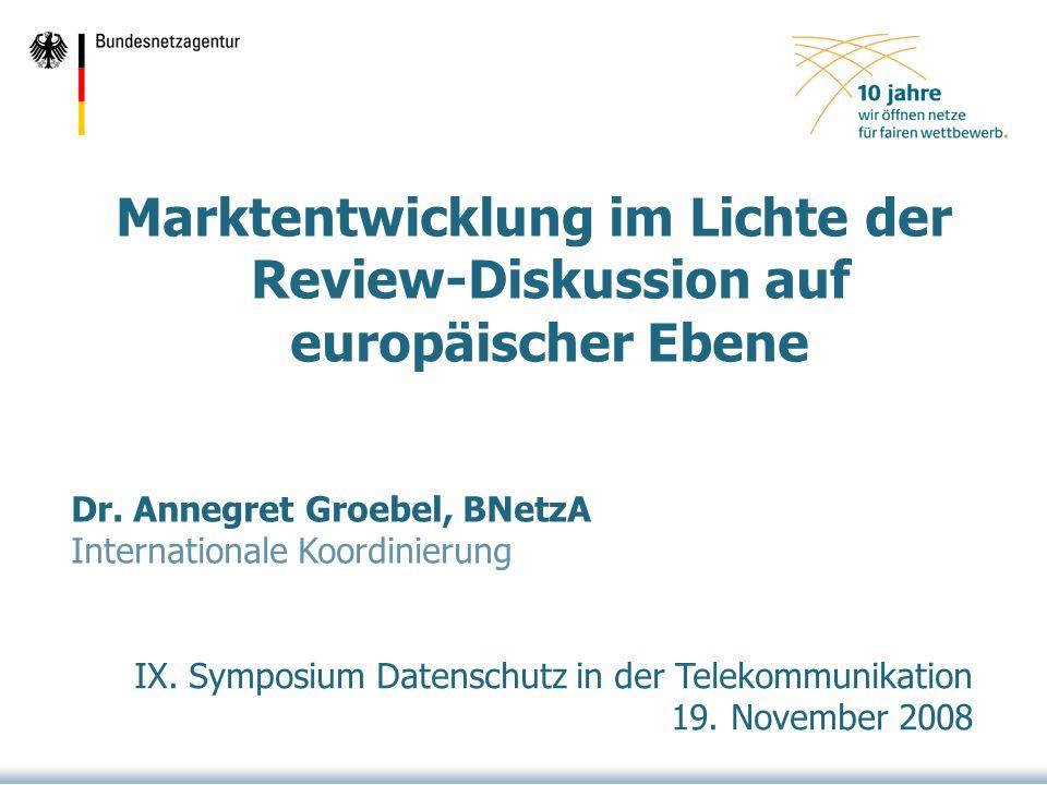 Marktentwicklung im Lichte der Review-Diskussion auf europäischer Ebene