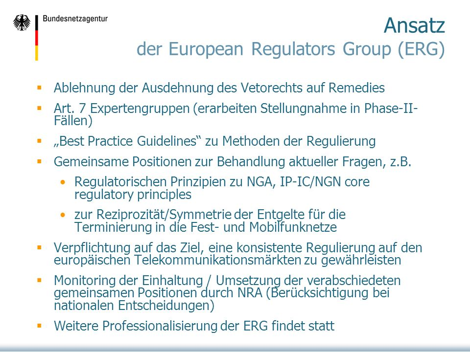 Ansatz der European Regulators Group (ERG)