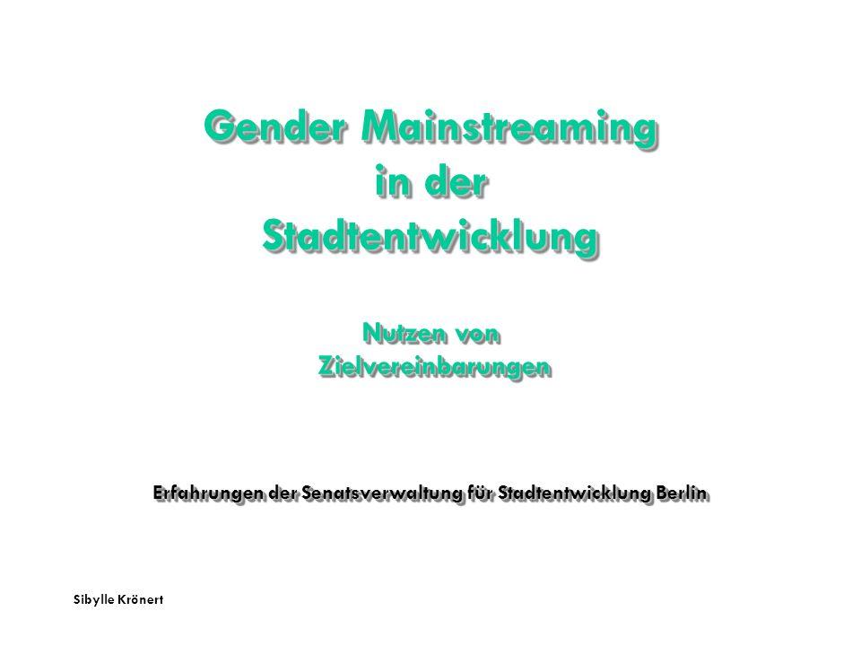 Erfahrungen der Senatsverwaltung für Stadtentwicklung Berlin
