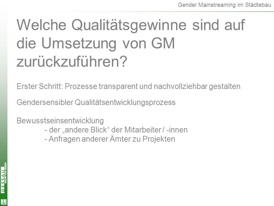 Qualitätsgewinn Welche Qualitätsgewinne sind auf die Umsetzung von GM zurückzuführen