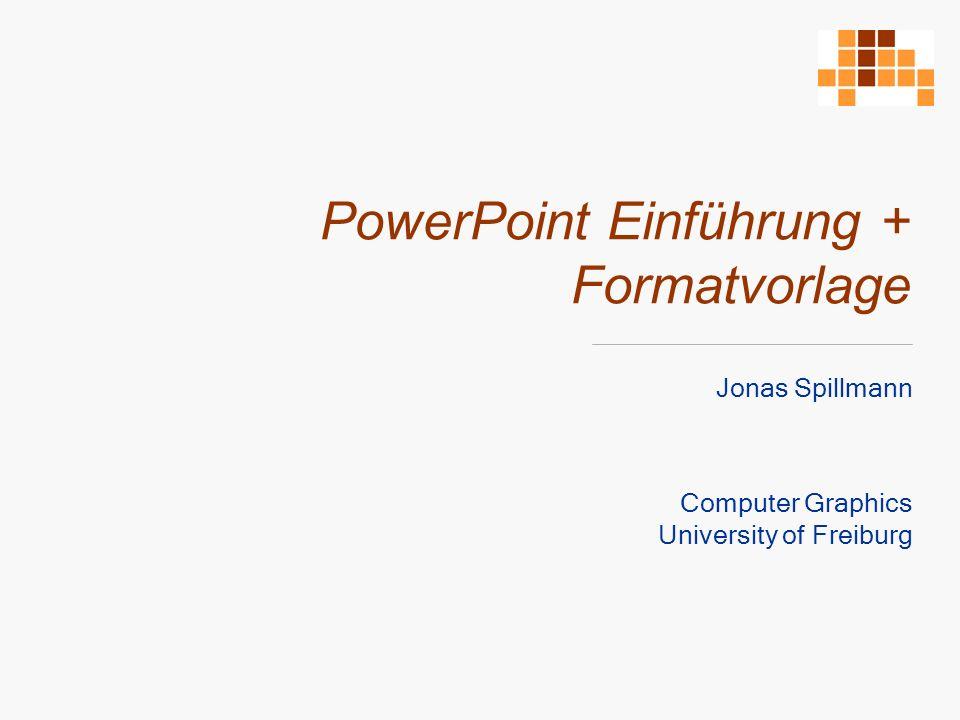 PowerPoint Einführung + Formatvorlage