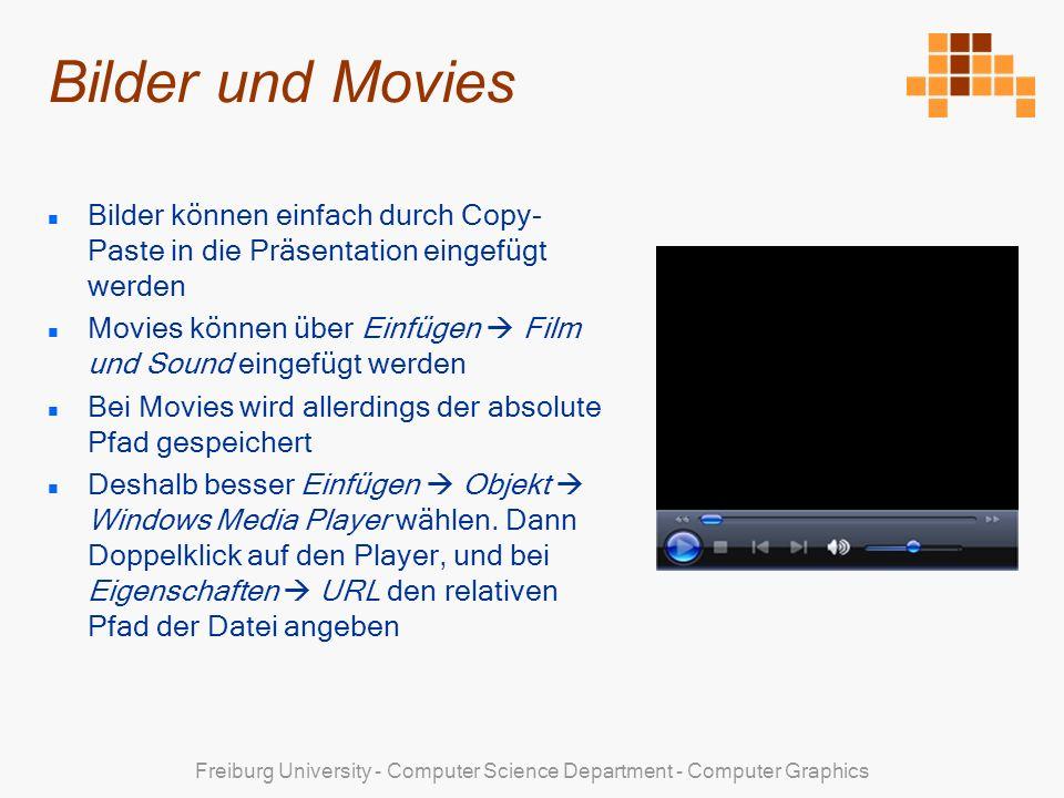 Bilder und Movies Bilder können einfach durch Copy-Paste in die Präsentation eingefügt werden.