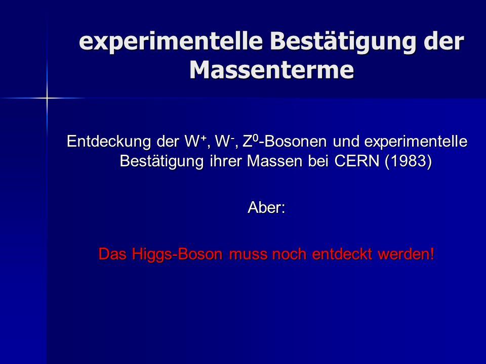 experimentelle Bestätigung der Massenterme