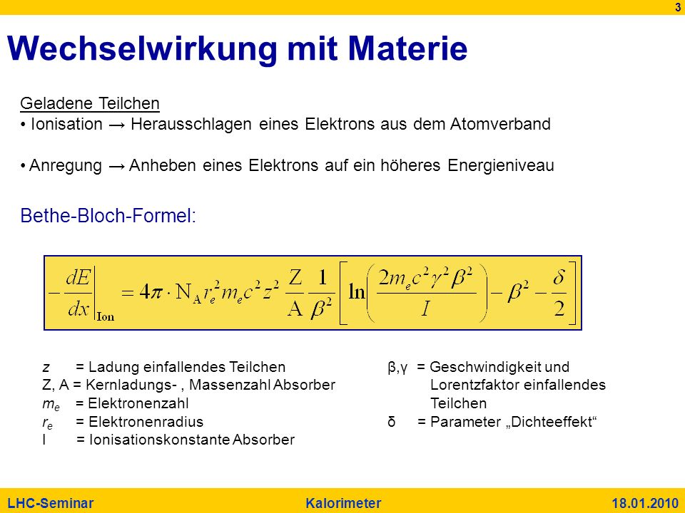 Wechselwirkung mit Materie