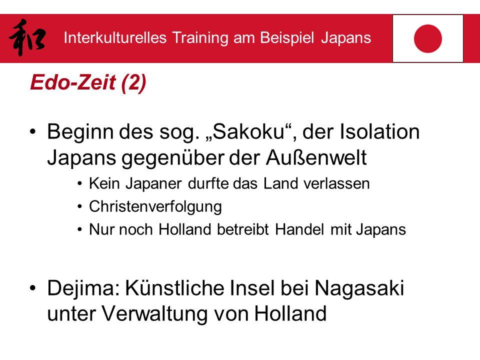 """Beginn des sog. """"Sakoku , der Isolation Japans gegenüber der Außenwelt"""