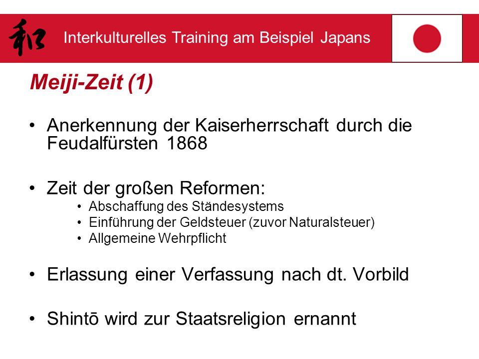 Meiji-Zeit (1) Anerkennung der Kaiserherrschaft durch die Feudalfürsten 1868. Zeit der großen Reformen:
