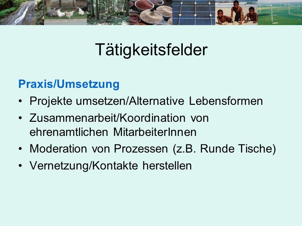 Tätigkeitsfelder Praxis/Umsetzung