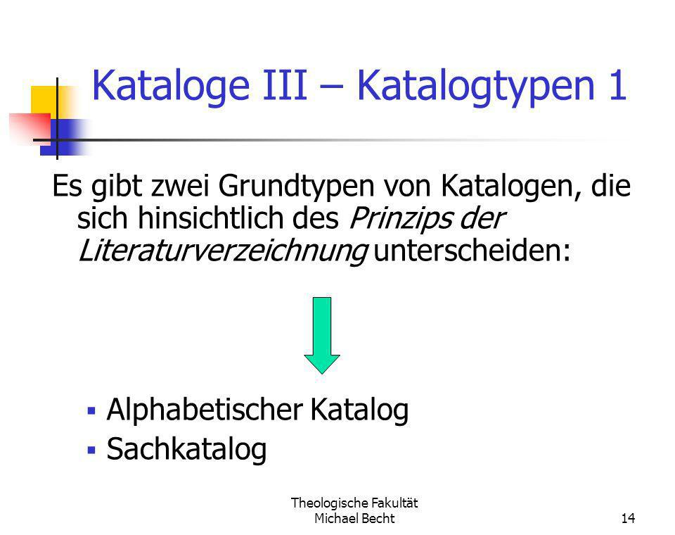 Kataloge III – Katalogtypen 1