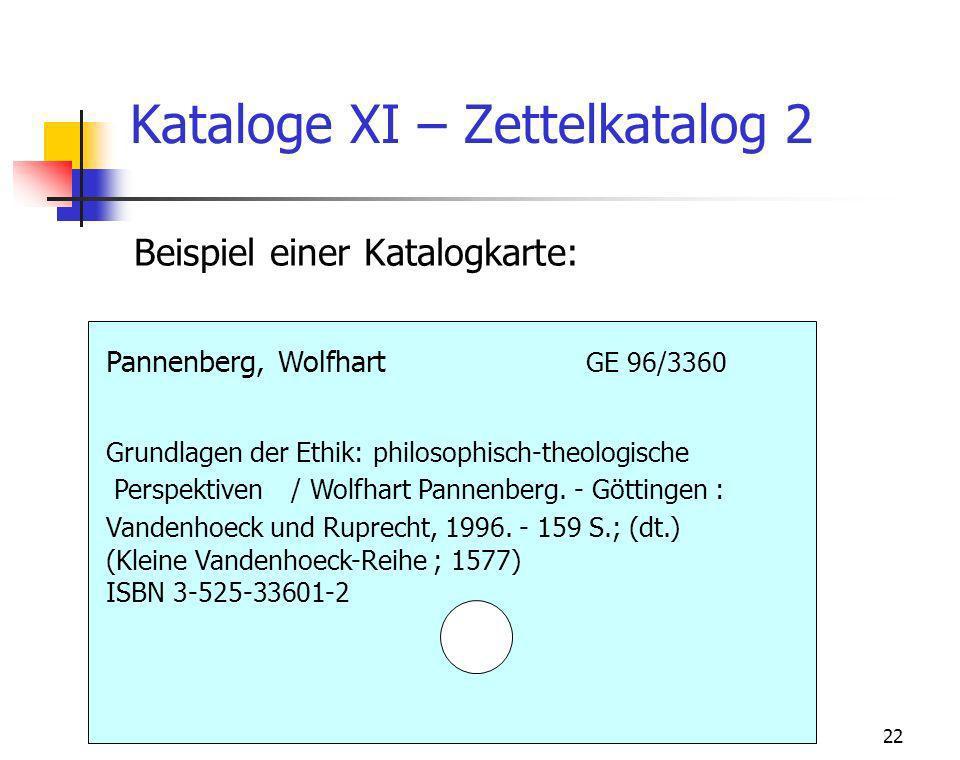 Kataloge XI – Zettelkatalog 2