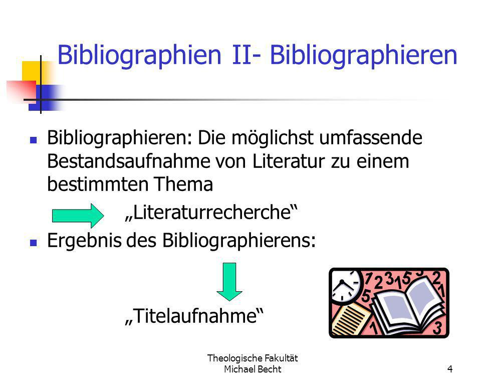 Bibliographien II- Bibliographieren