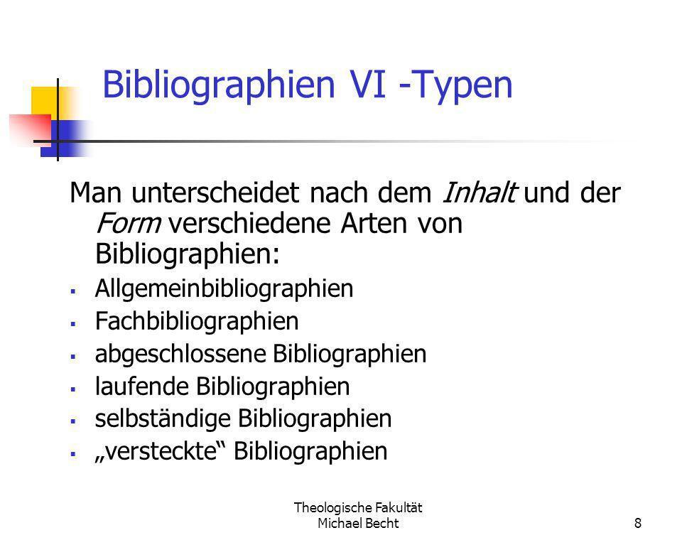 Bibliographien VI -Typen