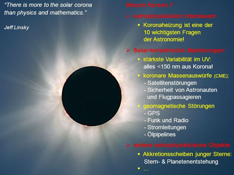 astrophysikalisch interessant Koronaheizung ist eine der