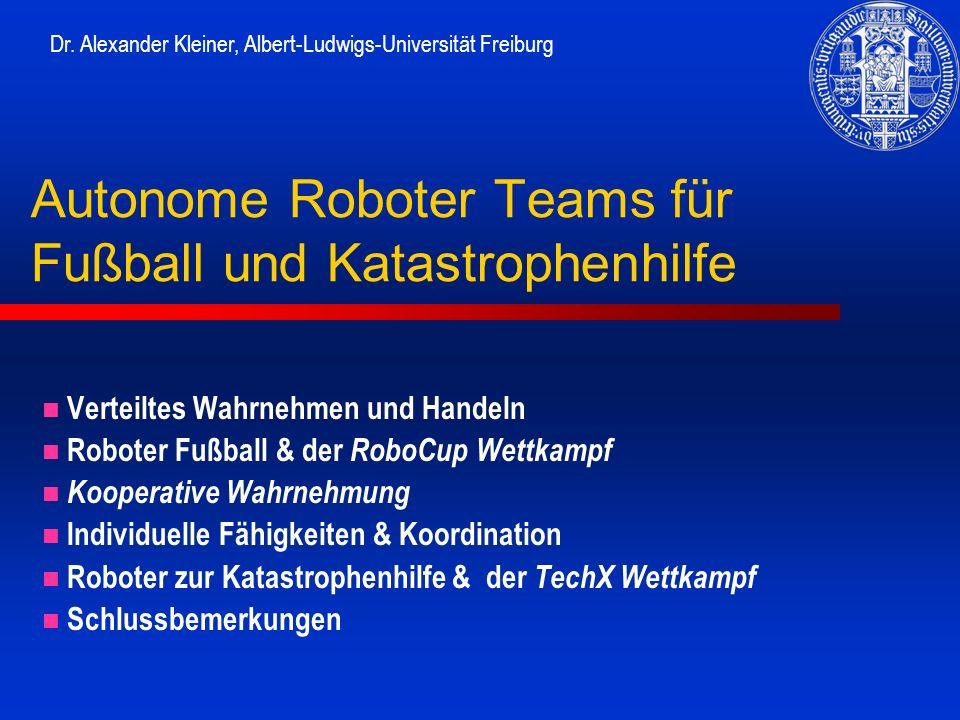 Autonome Roboter Teams für Fußball und Katastrophenhilfe