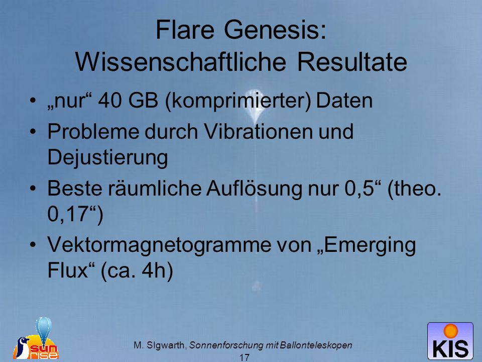 Flare Genesis: Wissenschaftliche Resultate