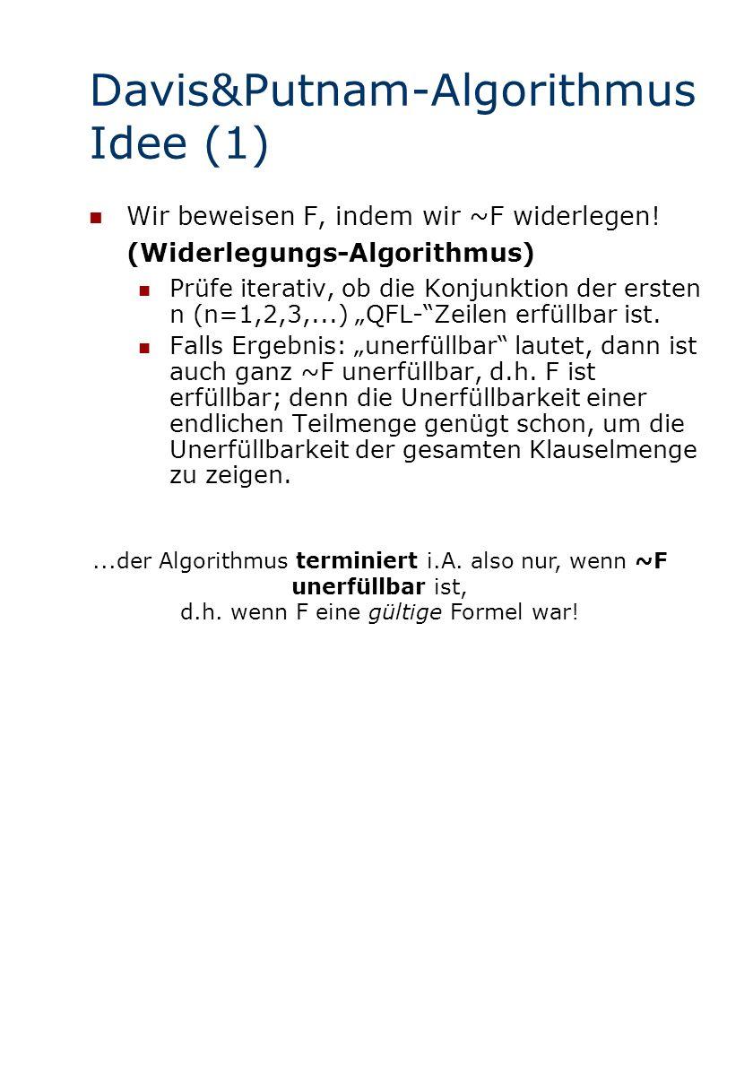 Davis&Putnam-Algorithmus Idee (1)