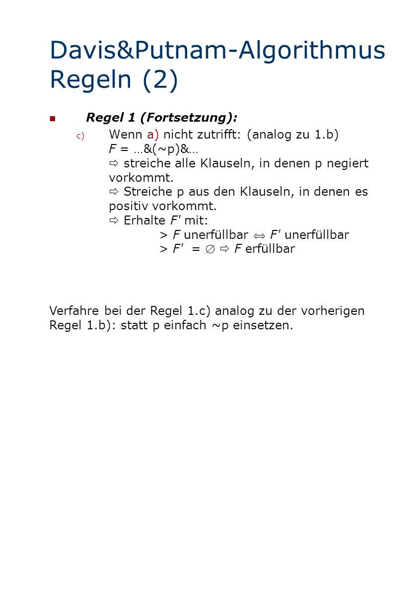 Davis&Putnam-Algorithmus Regeln (2)