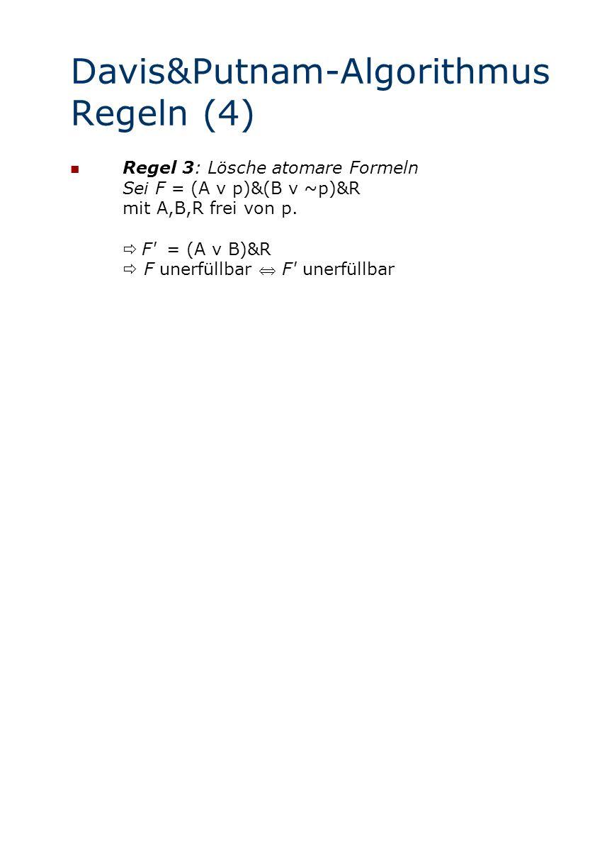 Davis&Putnam-Algorithmus Regeln (4)