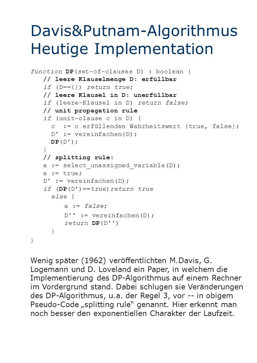 Davis&Putnam-Algorithmus Heutige Implementation