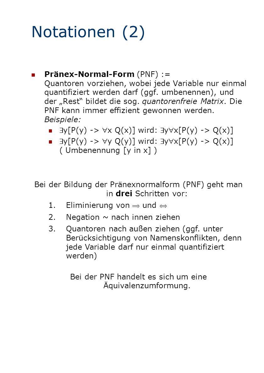 Bei der PNF handelt es sich um eine Äquivalenzumformung.