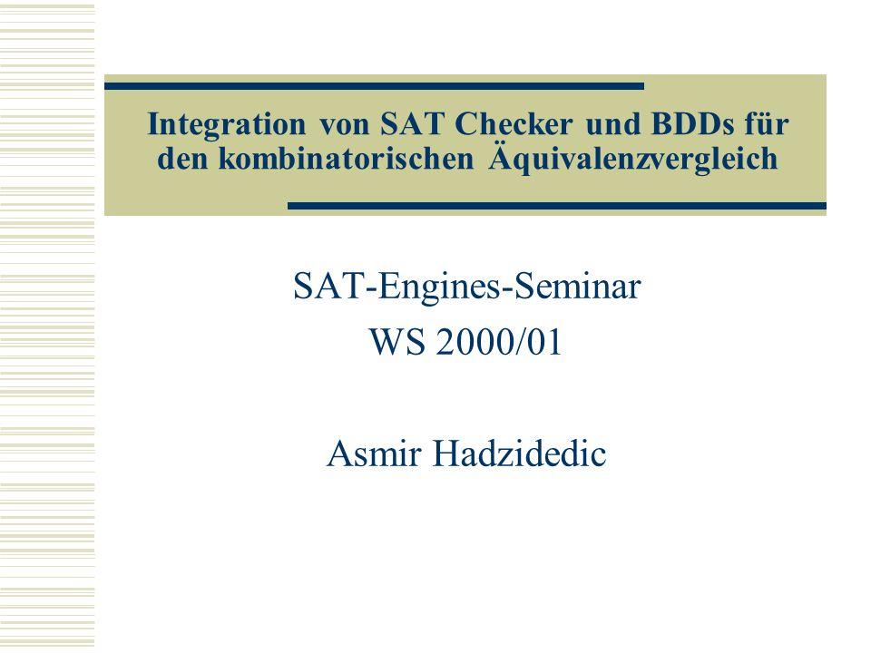 SAT-Engines-Seminar WS 2000/01 Asmir Hadzidedic